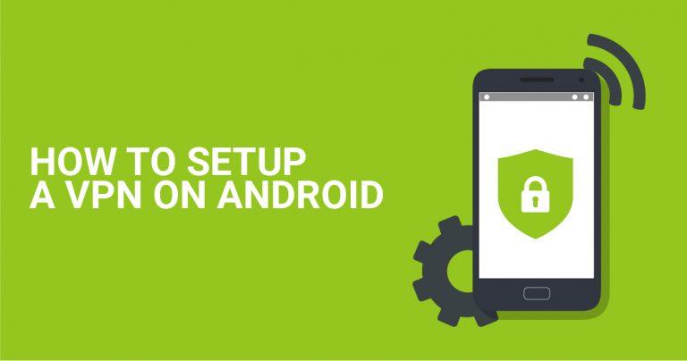 Como configurar uma VPN no Android