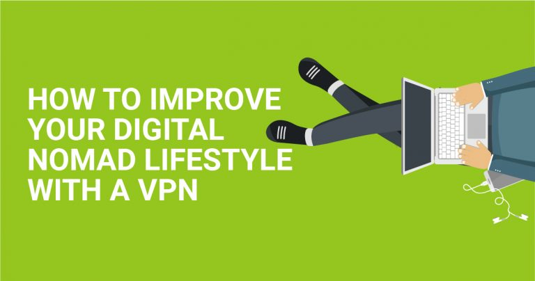Como melhorar a sua vida de nômade digital com uma VPN
