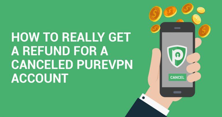 Como fazer para REALMENTE obter reembolso para uma conta do PureVPN cancelada