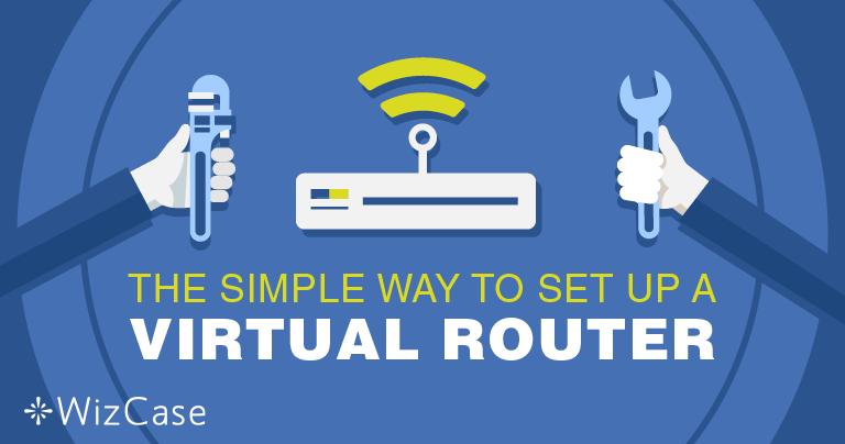 Configurando um roteador virtual no Windows com uma VPN Wizcase