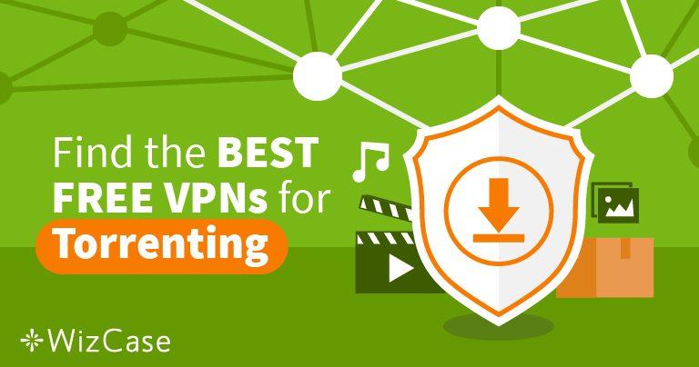 Torrenting com as três melhores VPNs grátis Wizcase