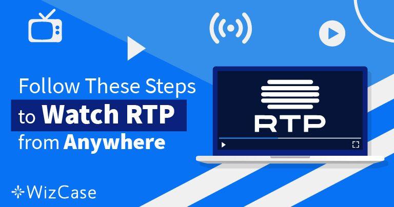 Como assistir à RTP fora de Portugal