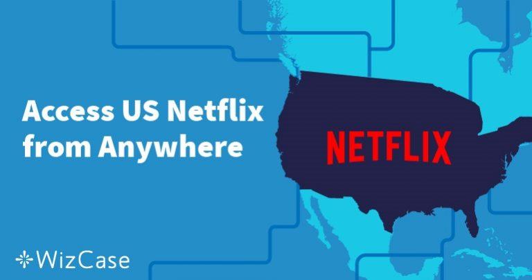 Como acessar a Netflix americana de qualquer lugar em 2021