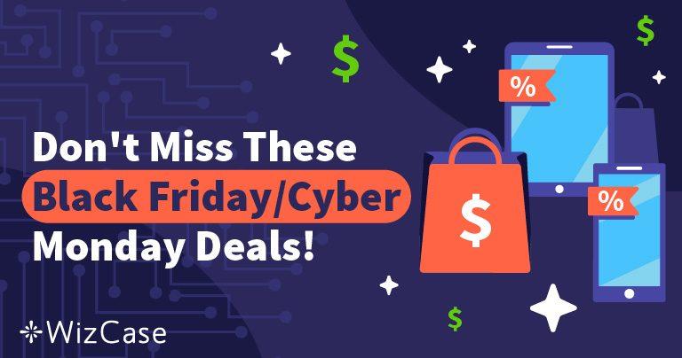 Melhores ofertas VPN para a Sexta-feira Negra e a Segunda-feira Cibernética em 2019 Wizcase