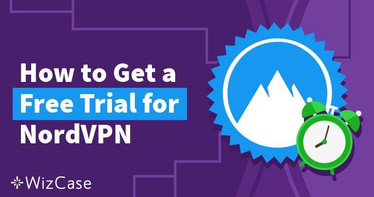 Adquira a versão de avaliação grátis do NordVPN por 30 dias – veja como aqui