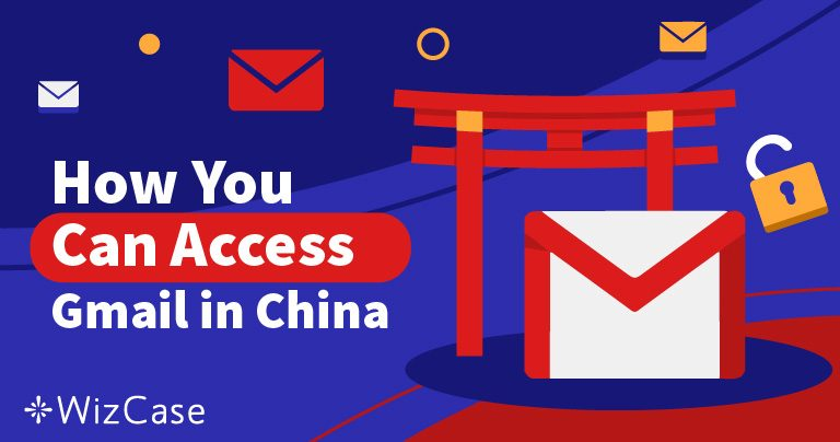 Como acessar o Gmail na China