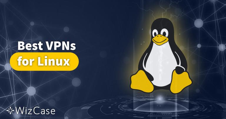5 Melhores VPN para Linux em 2021 – Mais Rápidas e Seguras