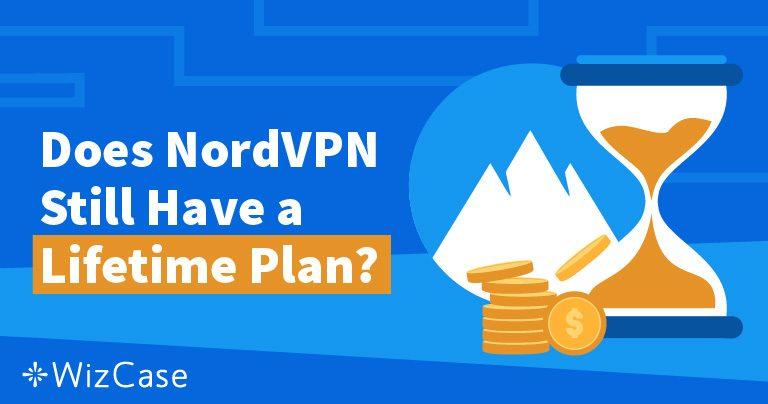 Plano vitalício NordVPN: onde está e por que não fará falta