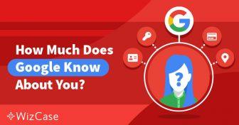 Controle sua privacidade: o que o Google sabe sobre você – e o que você pode fazer Wizcase