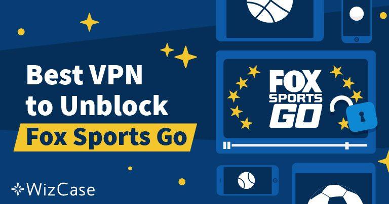 Como assistir a FOX Sports GO em qualquer lugar além dos EUA em (2021)