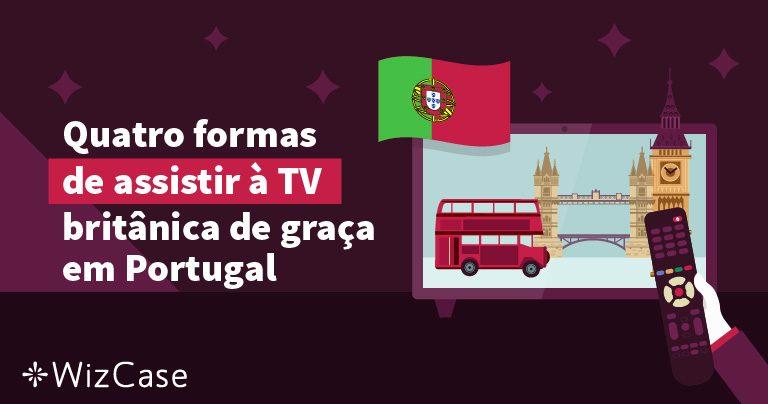 Quatro formas de assistir à TV britânica de graça em Portugal