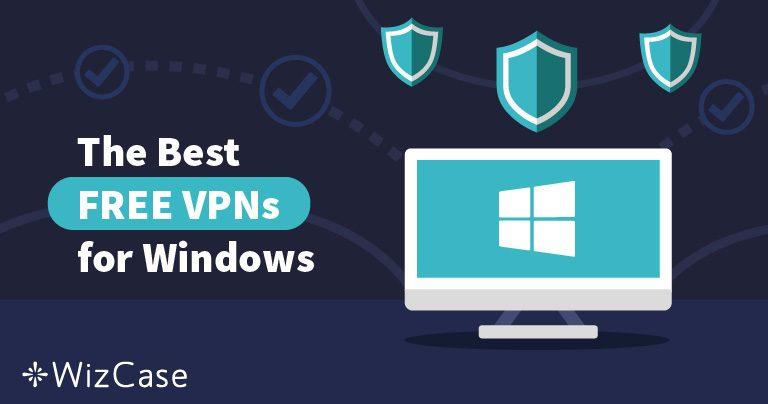 As melhores VPN grátis para Windows (atualizado em maio 2021)