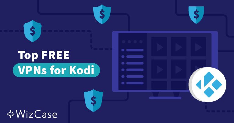 5 melhores VPNs grátis para o Kodi – testado em janeiro 2020
