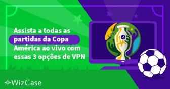 Dica para assistir à Copa América ao vivo do Brasil Wizcase