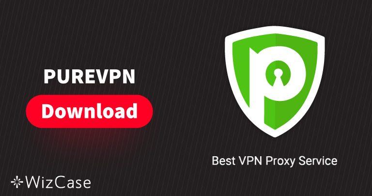 Baixe a PureVPN (versão mais recente) para desktop e celular