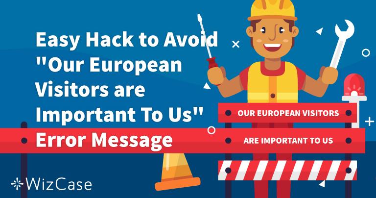 """Como resolver o erro """"Visitantes europeus são importantes para nós"""""""