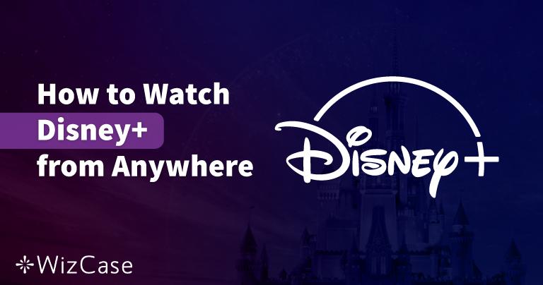 5 melhores VPNs para assistir ao Disney+ no Brasil em 2020
