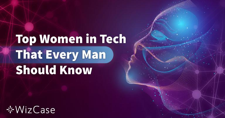50 Mulheres na Indústria da Tecnologia que Todo Homem Deveria Conhecer