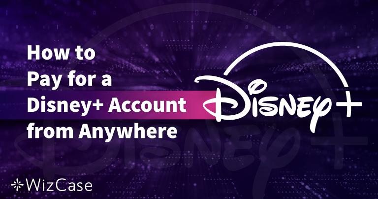 Como pagar por uma conta do Disney Plus estando em qualquer lugar em 2020