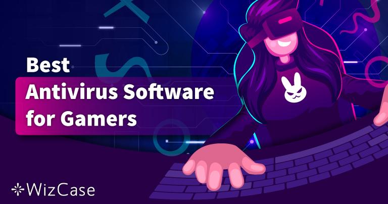 Os Melhores Antivírus para Jogadores de PC em 2021 – Top 5