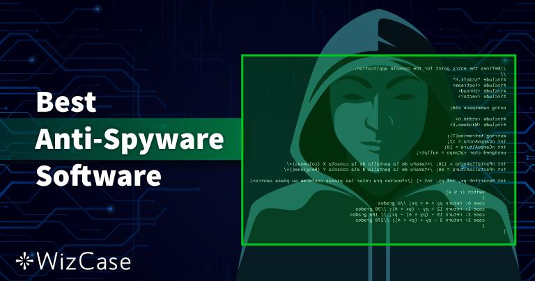 Os 10 melhores antispyware de 2021 (remoção e proteção)