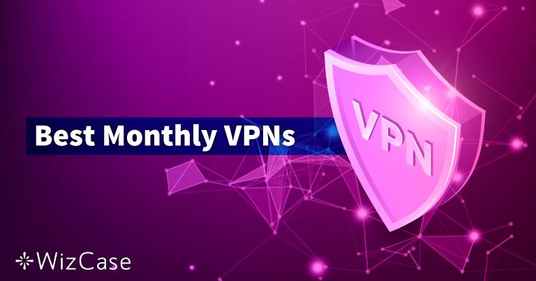 As 10 melhores assinaturas mensais de VPN em 2021