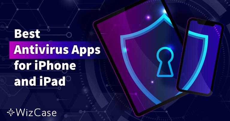 Os 5 melhores antivírus de iOS para iPhone e iPad (atualizado em 2021)