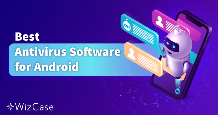 Os 5 Melhores Antivírus para Android: Testados em 2021